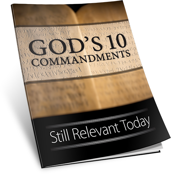 God's 10 Commandments Still Relevant Today