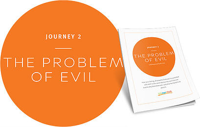 Journey 2: The Problem of Evil