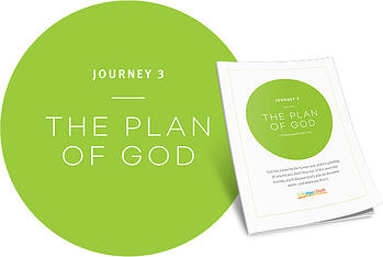 Journey 3: The Plan of God