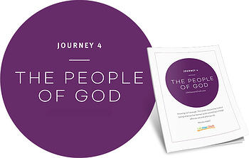 Journey 4: The People of God